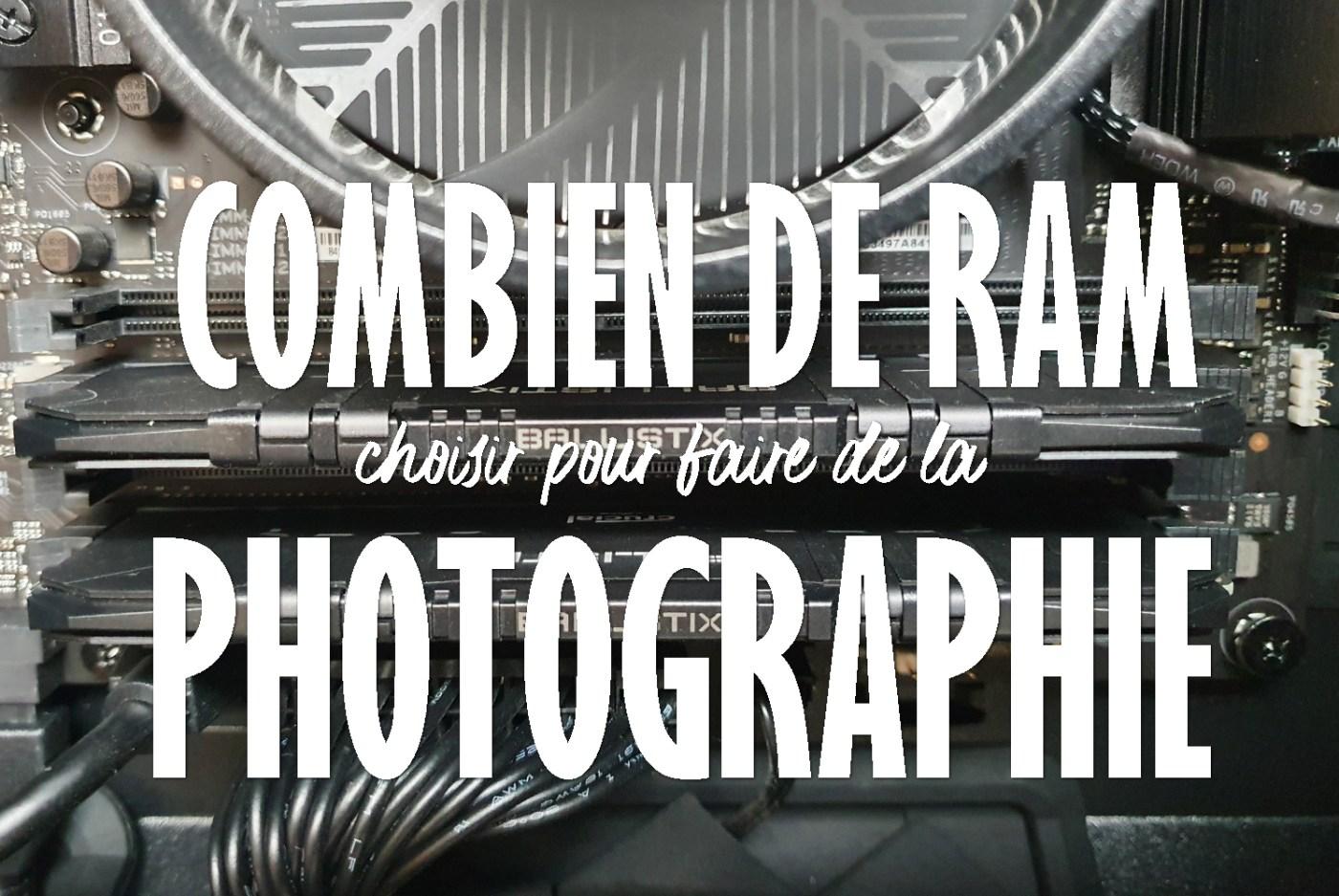 RAM pour Lightroom et Photoshop