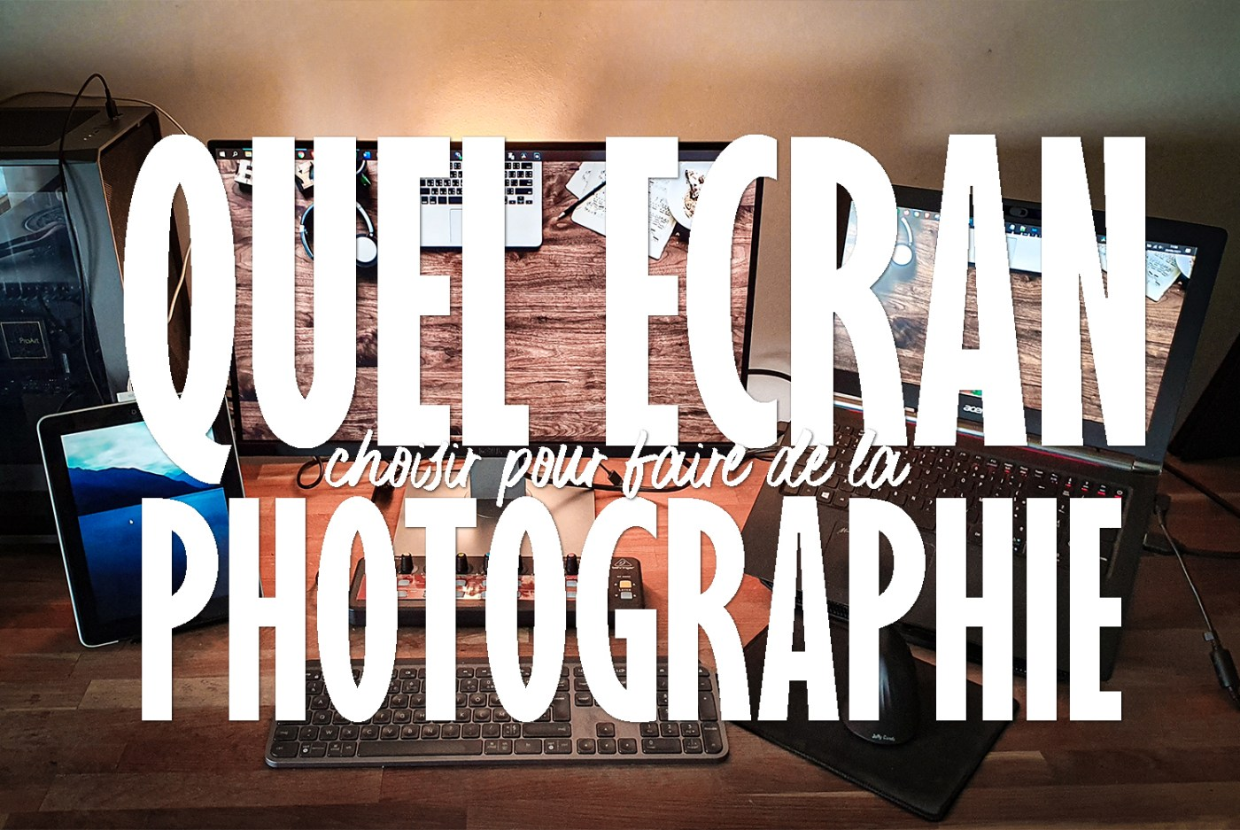 Ecran pour la photographie
