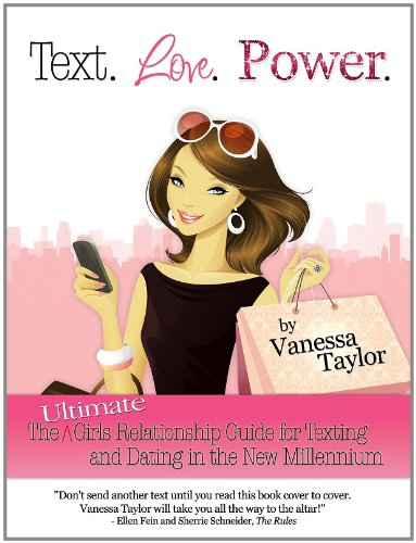 Cover of Vanessa Taylor's TEXT. LOVE. POWER.
