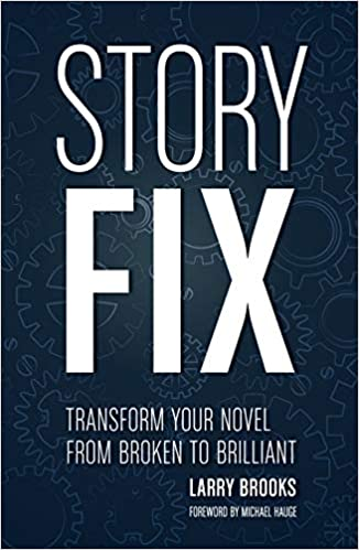 Cover of Larry Brooks's STORY FIX
