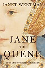 Link to Amazon page for Janet Wertman's historical novel, Jane the Quene