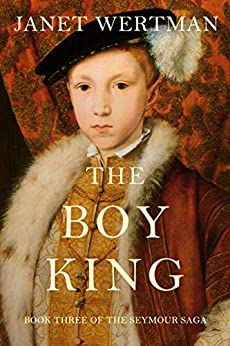 Link to Amazon page for Janet Wertman's historical novel, The Boy King