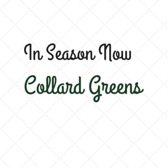 In Season Now: Collard Greens