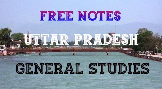 UPPSC Important General Study Notes