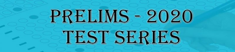 upsc ias prelims exam 2020 test series, Civil Services Preliminary Examination Free solved Test.