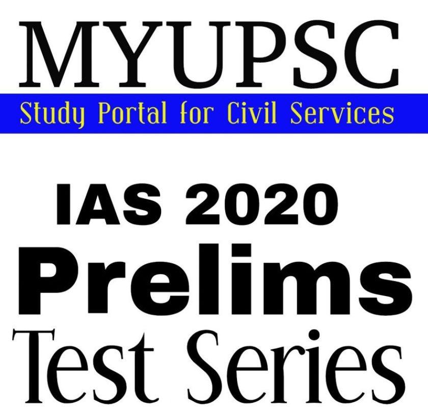 MYUPSC IAS Prelims 2020 Solved Test Series
