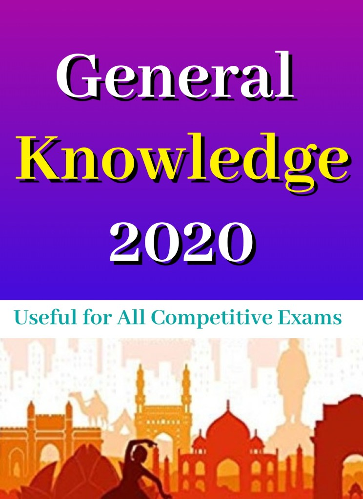 Daily Current Affairs 2020: India General Knowledge 2020