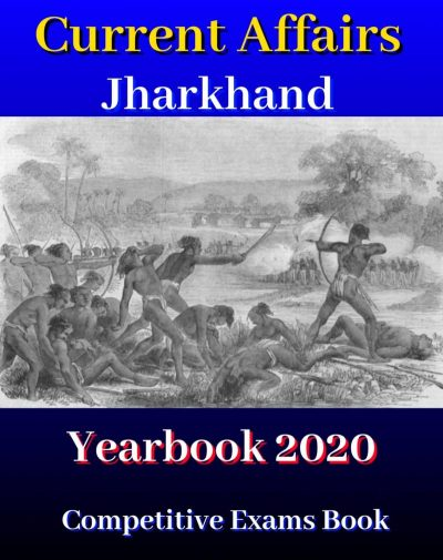 Jharkhand PSC Current Affairs Yearbook 2020