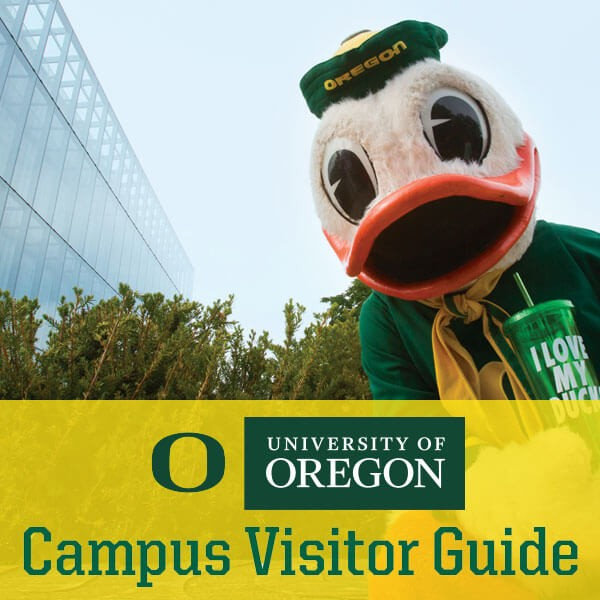 University of Oregon Campus Visitor Guide