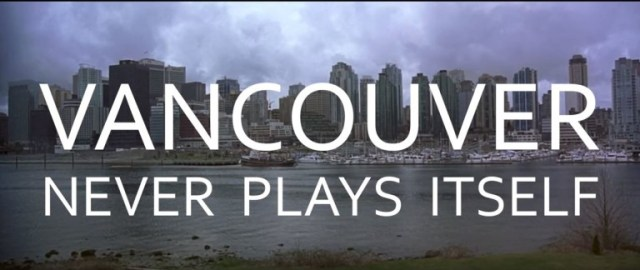 Vancouver Never Films Itself
