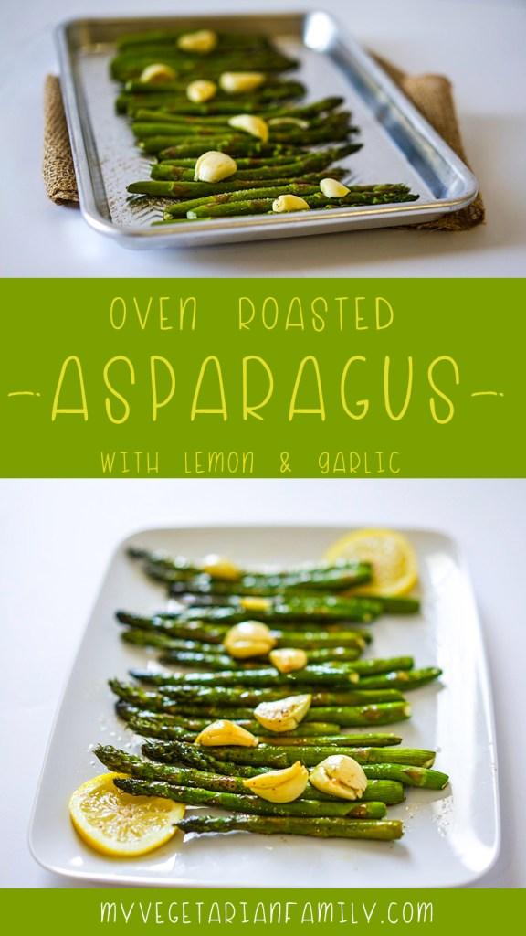 Easy Oven Roasted Garlic Lemon Asparagus #Vvegan #glutenfree #myvegetarianfamily