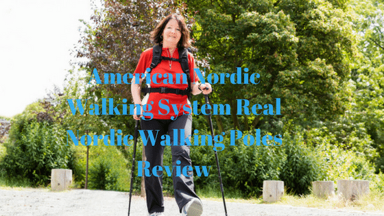 American Nordic Walking System Real Nordic Walking Poles Review