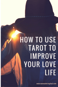 How to use Tarot to improve your love life