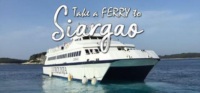 take a ferry to Siargao