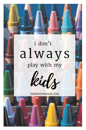 I don't always play with my kids, but here is why.  #momlife #mamaheart #momshare #balancedmotherhood