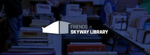 SUSPENDED: Friends of Skyway Library Monthly Meeting @ Skyway Library | Seattle | Washington | United States