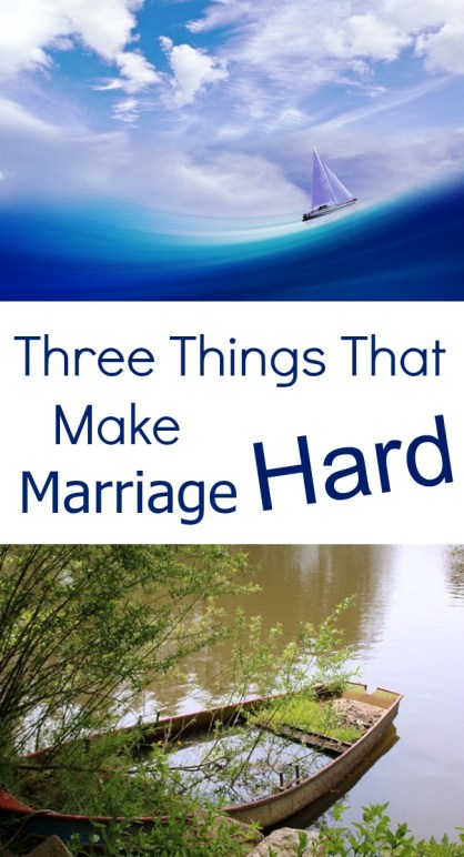 Pinterest 3 things that make marriage hard