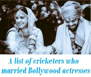 cricketers who married Bollywood actresses