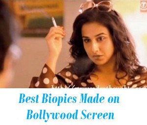 Best Biopics Made on Bollywood