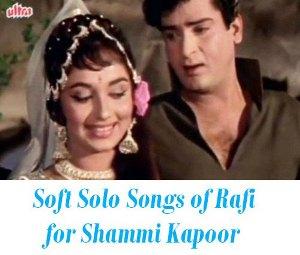 Rafi solos for Shammi Kapoor