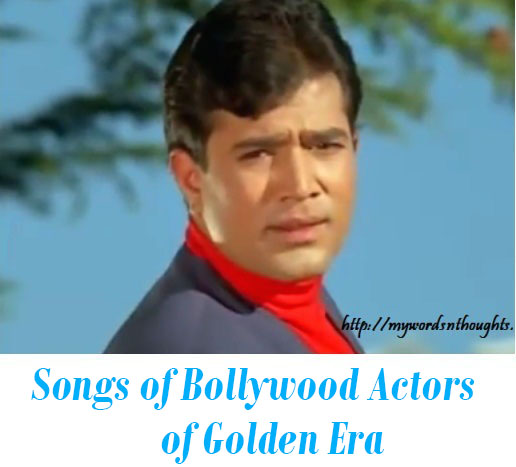 Songs of Bollywood Actors old