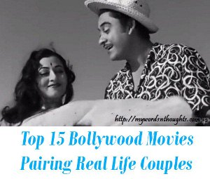 Bollywood Movies Pairing Real Life Couples