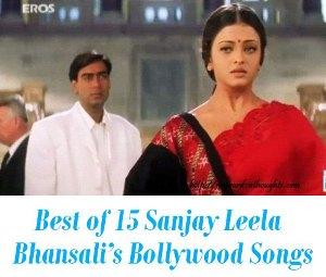Sanjay Leela Bhansali's top film Songs
