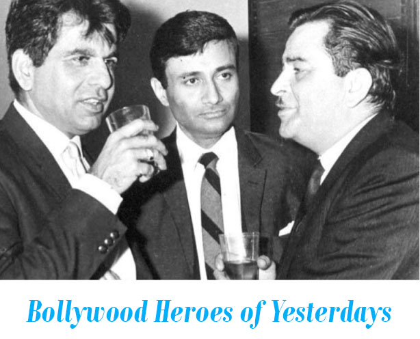 Bollywood Heroes of Yesterdays