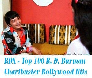 Top 100 R. D. Burman Chartbuster Hits