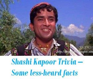 Shashi Kapoor Trivia