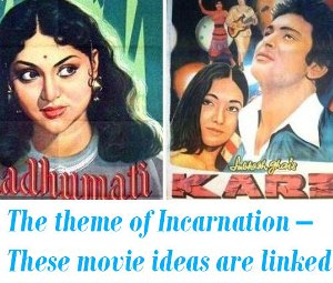 The theme of Incarnation in Bollywood