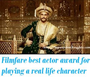 Filmfare best actor award for portraying a real life character