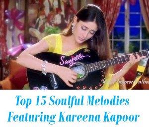 Melodies of Kareena Kapoor