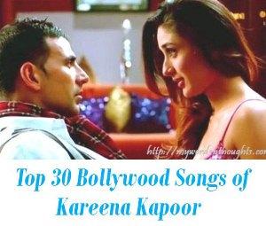 top Bollywood Songs of Kareena Kapoor