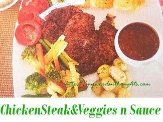 Chicken Steak and Veggies