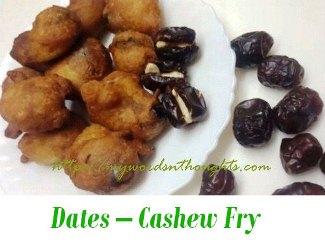 Dates – Cashew Fry