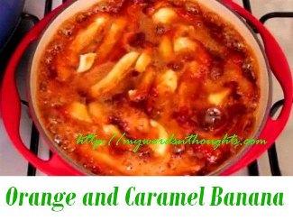 Orange and Caramel Banana recipe