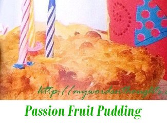 Passion Fruit Pudding