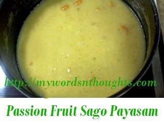 Passion Fruit Sago Payasam