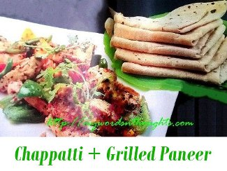 chapati and grilled paneer