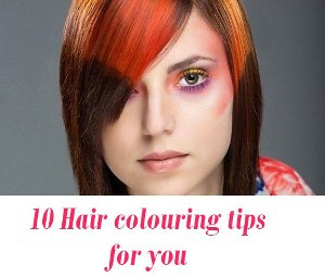 Hair colouring tips