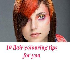 Hair colouring tips
