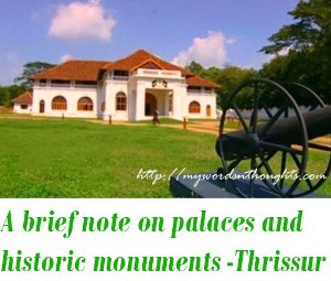 palaces and historic monuments of Thrissur