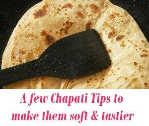 soft taste Chapati Tips