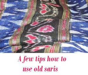how to use old saris