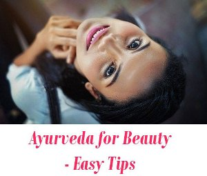 Ayurveda for Beauty