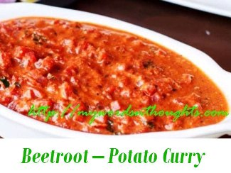 Beetroot – Potato Curry