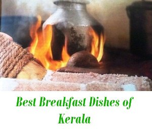 Best Breakfast Dishes of Kerala