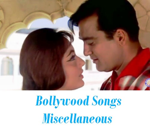 Bollywood Songs Miscellaneous
