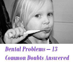 Dental Problems doubts